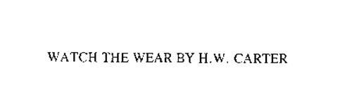 WATCH THE WEAR BY H.W. CARTER