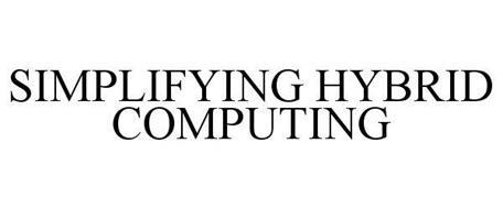 SIMPLIFYING HYBRID COMPUTING