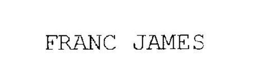 FRANC JAMES