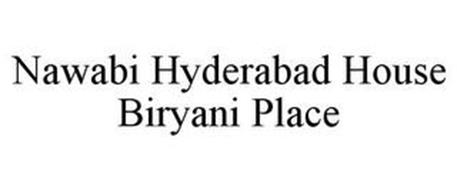 NAWABI HYDERABAD HOUSE BIRYANI PLACE