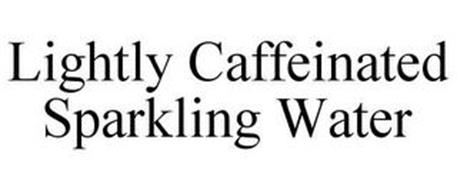 LIGHTLY CAFFEINATED SPARKLING WATER