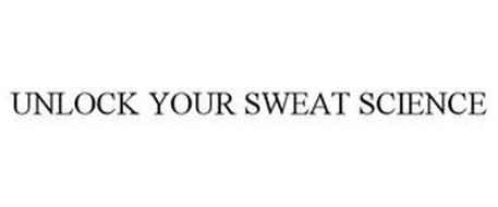 UNLOCK YOUR SWEAT SCIENCE
