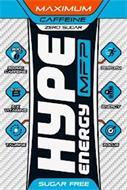 HYPE ENERGY MFP MAXIMUM CAFFEINE ZERO SUGAR 300MG 300MG CAFFEINE 5 X VIT B 5 X VITAMINS TAURINE PERFORM ENERGY FOCUS SUGAR FREE