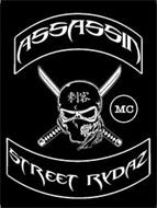 ASSASSIN STREET RYDAZ MC