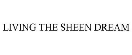 LIVING THE SHEEN DREAM