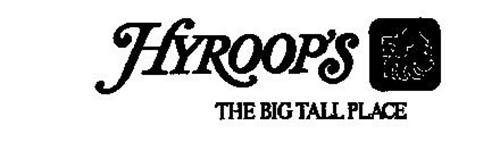 HYROOP'S THE BIG TALL PLACE