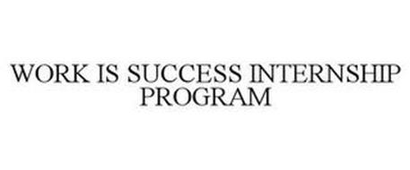 WORK IS SUCCESS INTERNSHIP PROGRAM