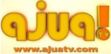 AJUA TV WWW.AJUATV.COM
