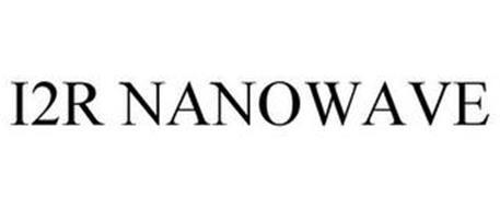 I2R NANOWAVE