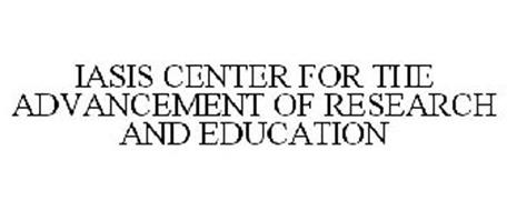 IASIS CENTER FOR THE ADVANCEMENT OF RESEARCH AND EDUCATION