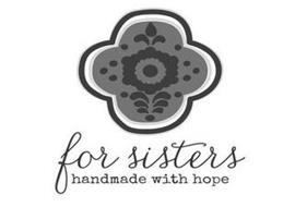FOR SISTERS MADE WITH HOPE