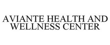 AVIANTE HEALTH AND WELLNESS CENTER