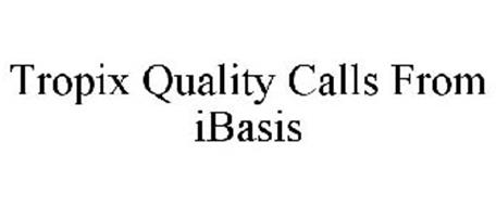 TROPIX QUALITY CALLS FROM IBASIS