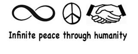 INFINITE PEACE THROUGH HUMANITY