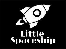 LITTLE SPACESHIP