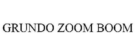 GRUNDO ZOOM BOOM