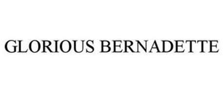 GLORIOUS BERNADETTE
