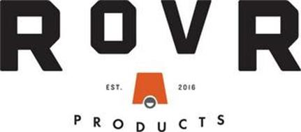 ROVR PRODUCTS EST. 2016