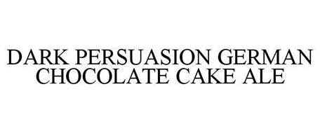 DARK PERSUASION GERMAN CHOCOLATE CAKE ALE