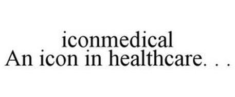 ICONMEDICAL AN ICON IN HEALTHCARE. . .