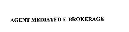 AGENT MEDIATED E-BROKERAGE