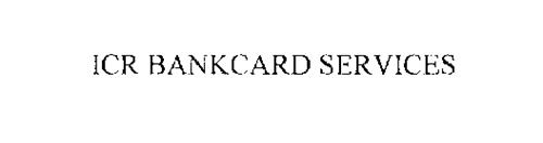 ICR BANKCARD SERVICES