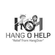 "HANG O HELP ""RELIEF FROM HANGOVER"""