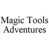 MAGIC TOOLS ADVENTURES
