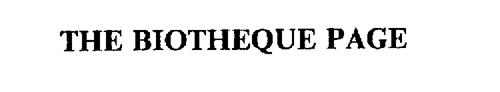 THE BIOTHEQUE PAGE