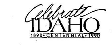 CELEBRATE IDAHO 1890 - CENTENNIAL - 1990
