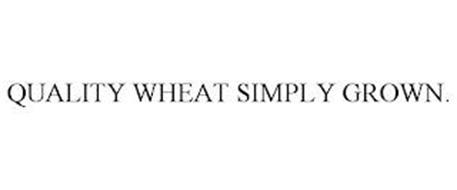 QUALITY WHEAT SIMPLY GROWN.