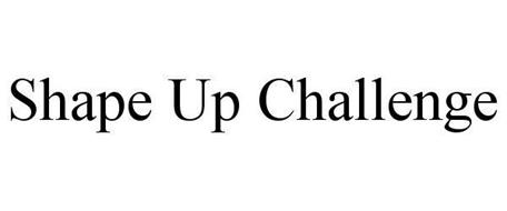 SHAPE UP CHALLENGE