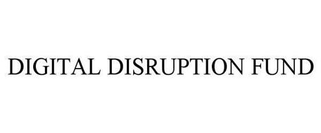 DIGITAL DISRUPTION FUND