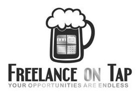 FREELANCE ON TAP YOUR OPPORTUNITIES ARE ENDLESS 1234567890*#