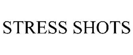 STRESS SHOTS