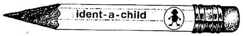 IDENT-A-CHILD