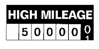 HIGH MILEAGE 5000001