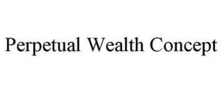 PERPETUAL WEALTH CONCEPT