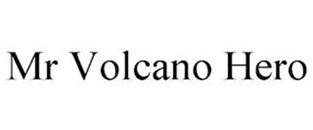 MR VOLCANO HERO