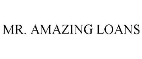MR. AMAZING LOANS