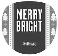 MERRY BRIGHT SOFTSOAP BRAND