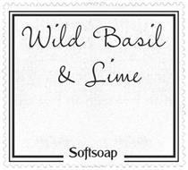 WILD BASIL & LIME SOFTSOAP