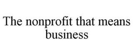 THE NONPROFIT THAT MEANS BUSINESS