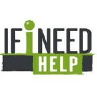 IF I NEED HELP