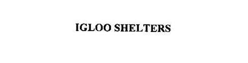 IGLOO SHELTERS