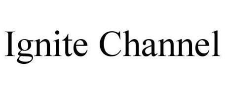 IGNITE CHANNEL