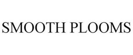 SMOOTH PLOOMS