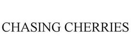 CHASING CHERRIES