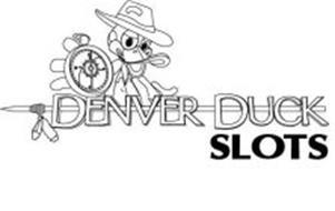 DENVER DUCK SLOTS