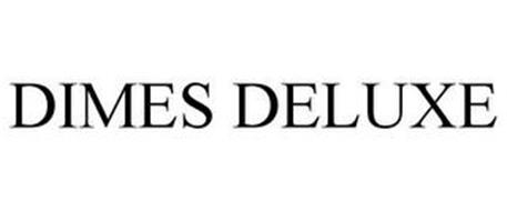 DIMES DELUXE
